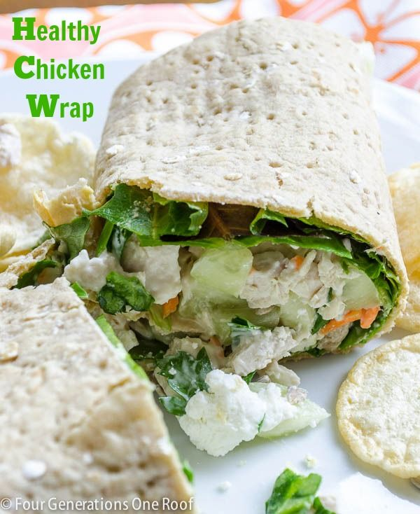 Favorite Chicken Wrap {love this!} - Four Generations One Roof