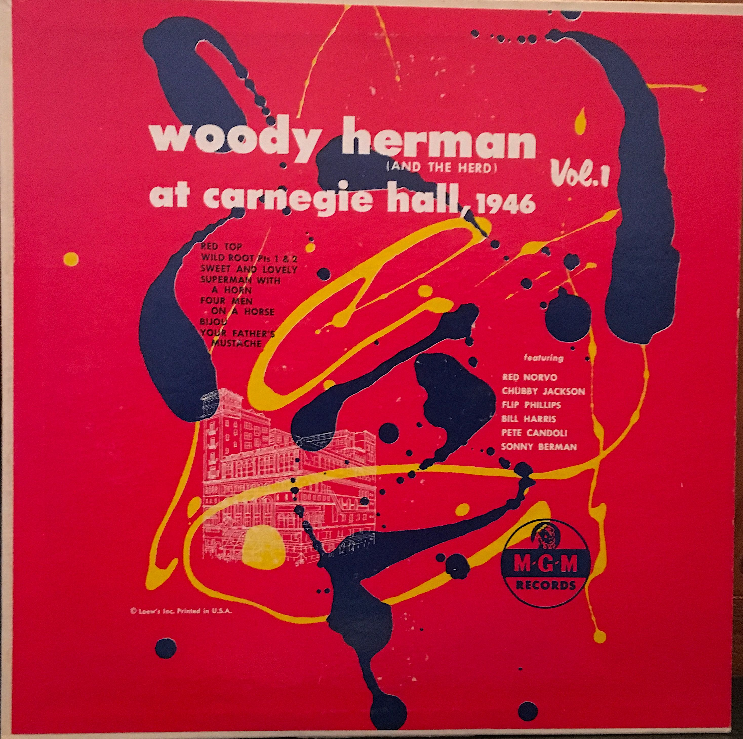Woody Herman And The Herd At Carnegie Hall 1946 Vol 1 Mgm Records E Classic Album Covers Album Covers Jazz Blues