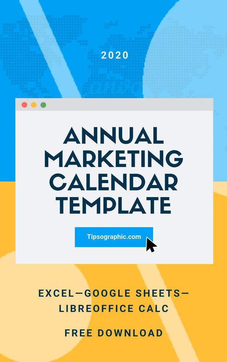 2022 Marketing Calendar.Annual Marketing Calendar Template For Excel Free Download 2020 2021 2022 Marketing Calendar Template Marketing Calendar Marketing Planning Calendar