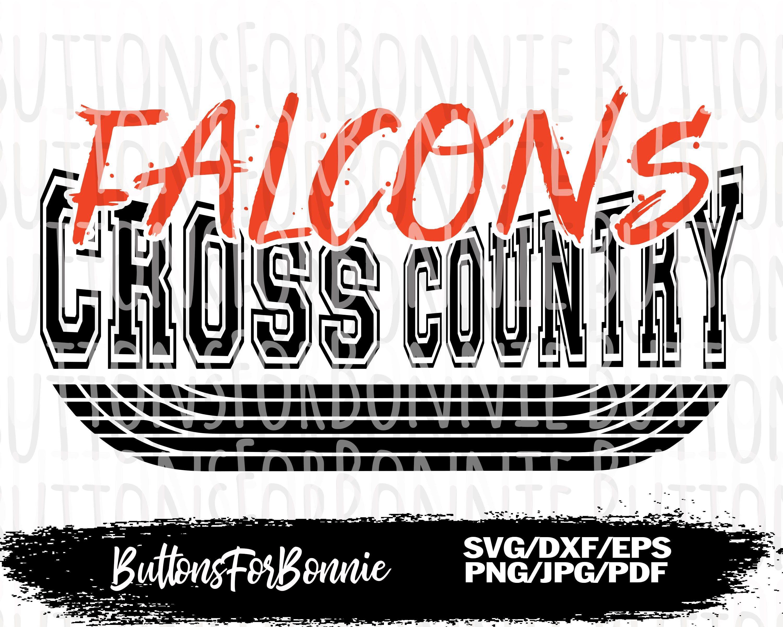 Falcons Svg Cross Country Svg Falcons Shirt Svg Cross Etsy In 2020 Cross Country Shirts Cross Country Mom Lion Shirt