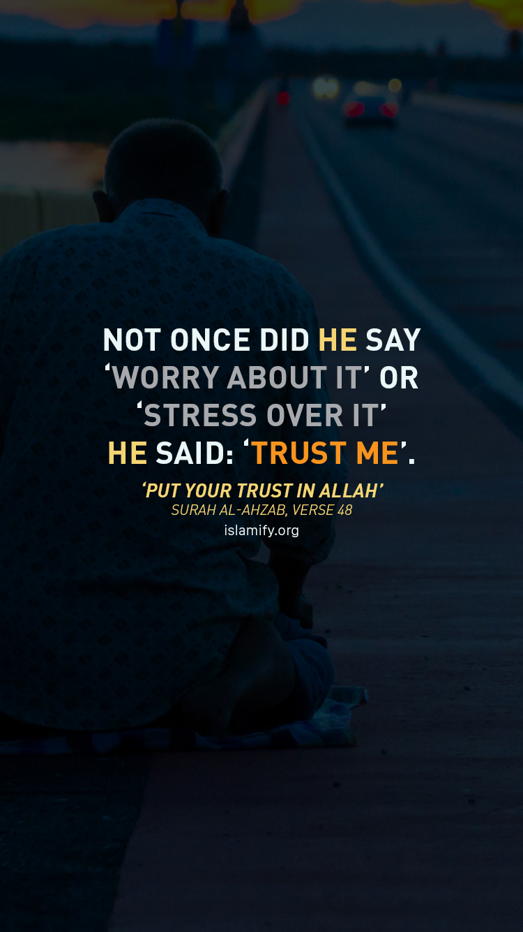 And Put Your Trust In Allah And Sufficient Is Allah As A Disposer