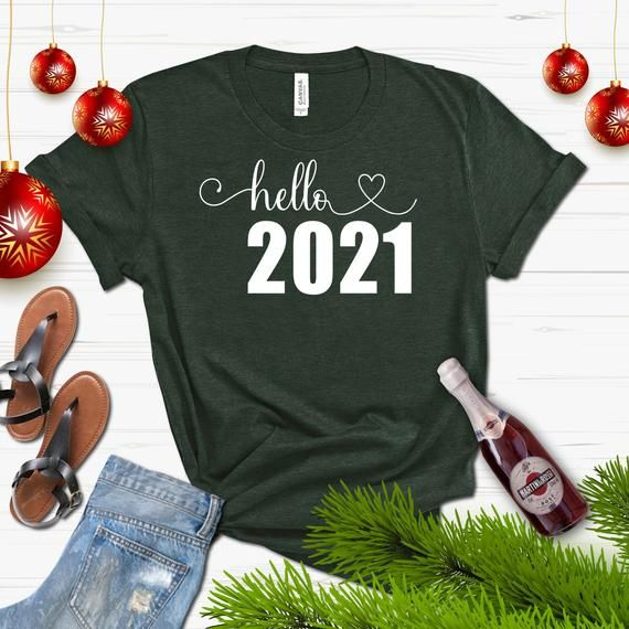 Hello 2021,Hello New Year Shirt, New Years Shirt,