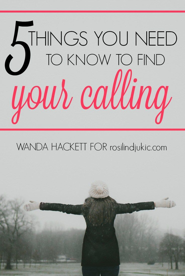 5 things you need to know to find your calling