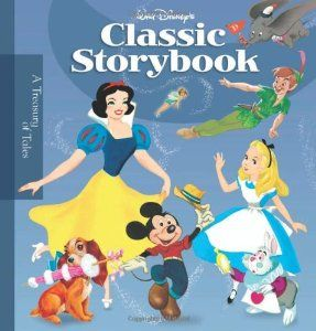 Walt Disneys Classic Storybook (Disney Storybook Collections) (By Walt Disney Company)This second…