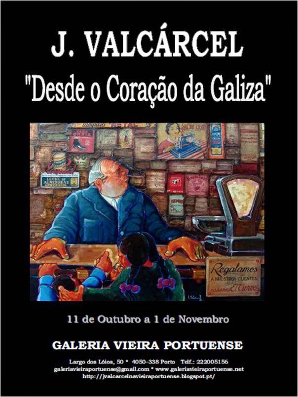 """J. VALCÁRCEL """"Desde o Coração da Galiza"""": Cartaz"""