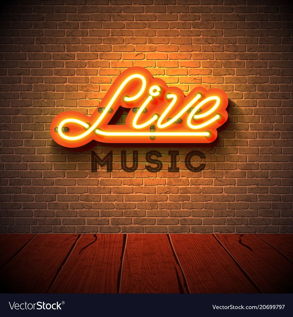 Live Music Neon Sign With 3d Signboard Letter On Vector Image On Neon Signs Brick Wall Background Bar Poster