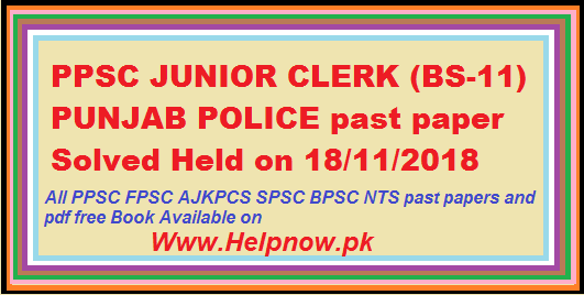 PPSC JUNIOR CLERK (BS-11) PUNJAB POLICE past paper [solved