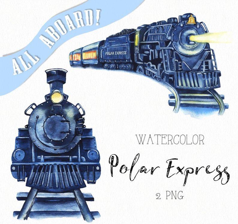 Watercolor Polar Express Clipart All Aboard Clipart Etsy Train Clipart Christmas Train Polar Express