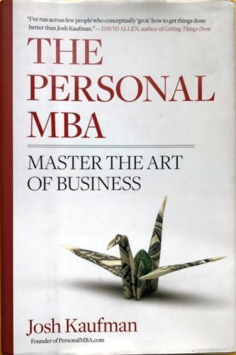 The-Personal-MBA-Master-the-Art-of-Business-Josh-Kaufman-exc-cond-used-hardback
