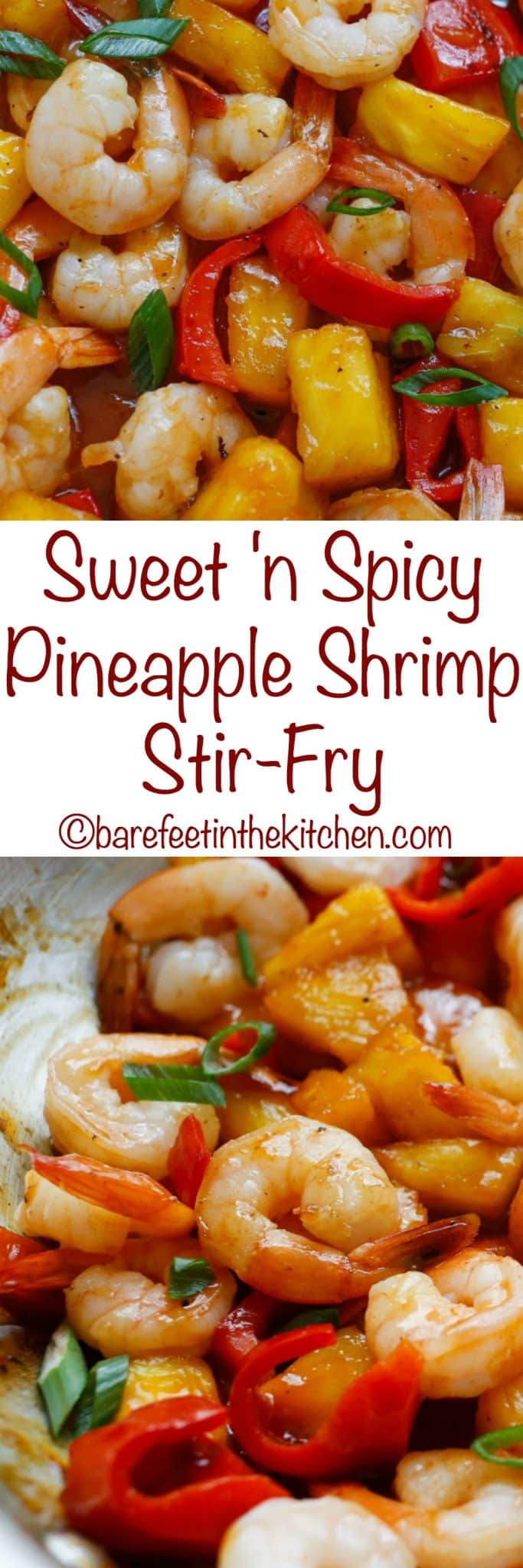 Sweet and Spicy Pineapple Shrimp Stir Fry | barefeetinthekitchen.com