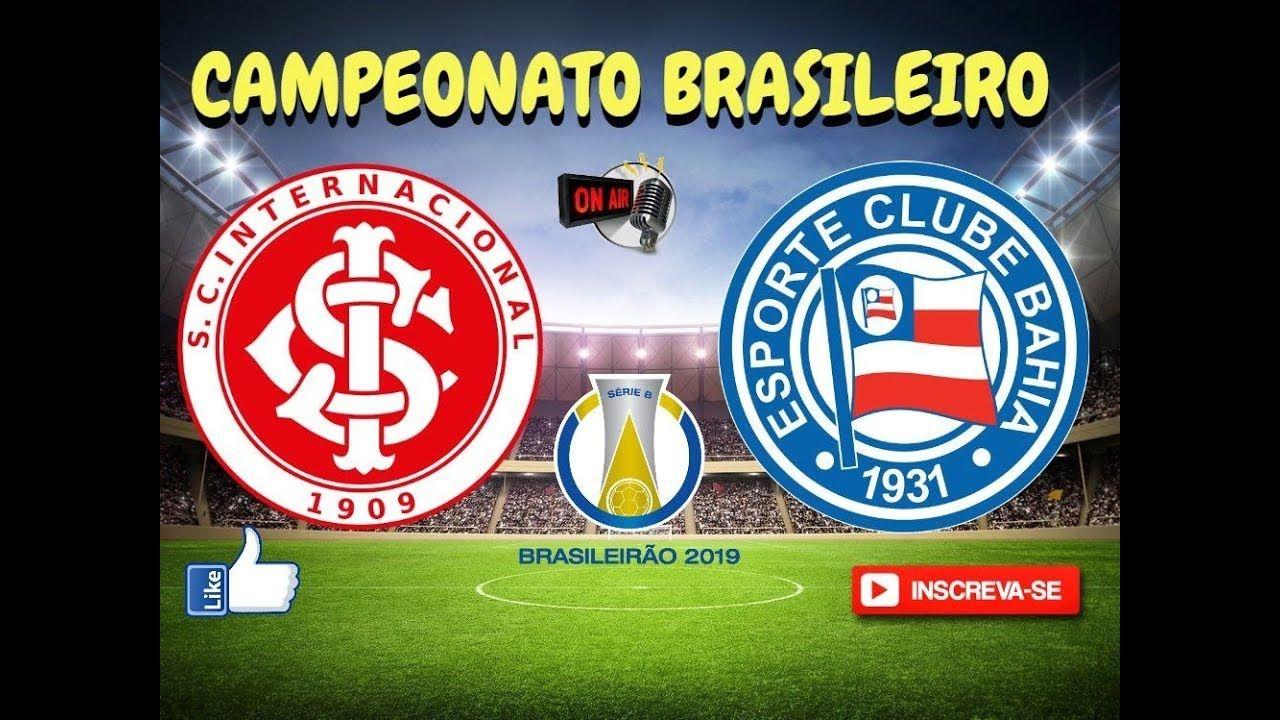 Internacional X Bahia Ao Vivo Campeonato Brasileiro Serie A 12