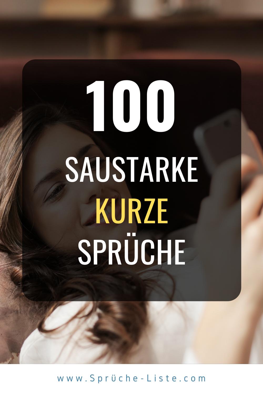 100 Saustarke kurze Sprüche | Kurze sprüche, Sms sprüche
