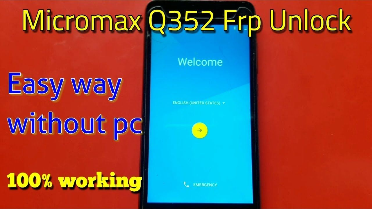Micromax Q352 Frp Unlock Google Account Bypass Without Pc