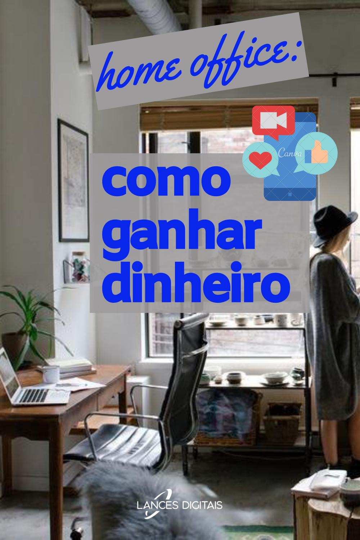 Home Office: Como Reforçar Sua Renda
