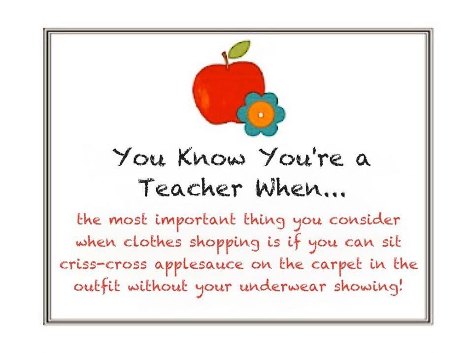 You Know You Re A Teacher When Preschool Teacher Quotes