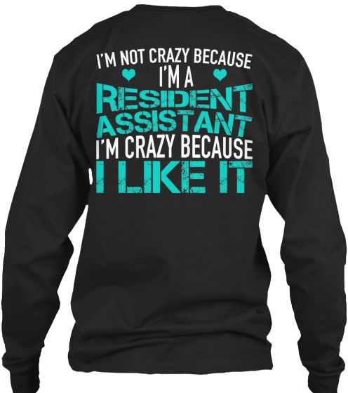 Resident Assistant Shirts Ts110 Ra Life Resident Assistant