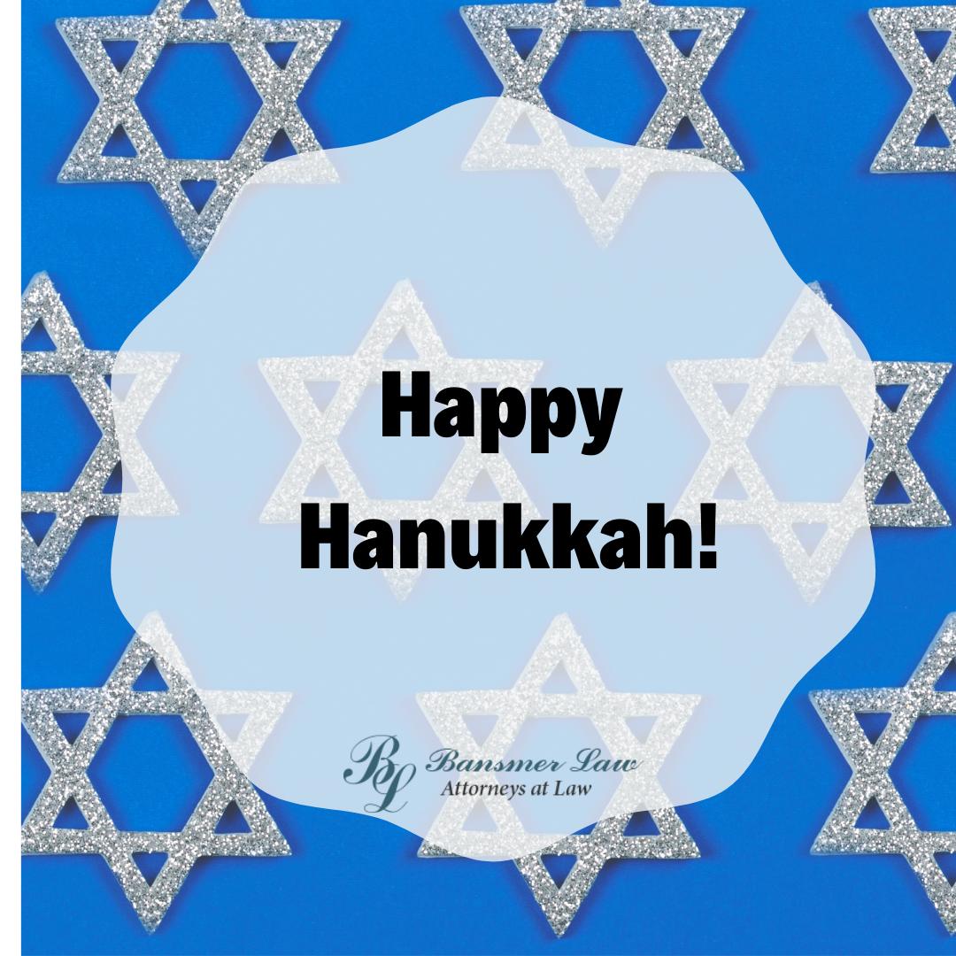 Happy Hanukkah From Bansmer Law Hanukkah