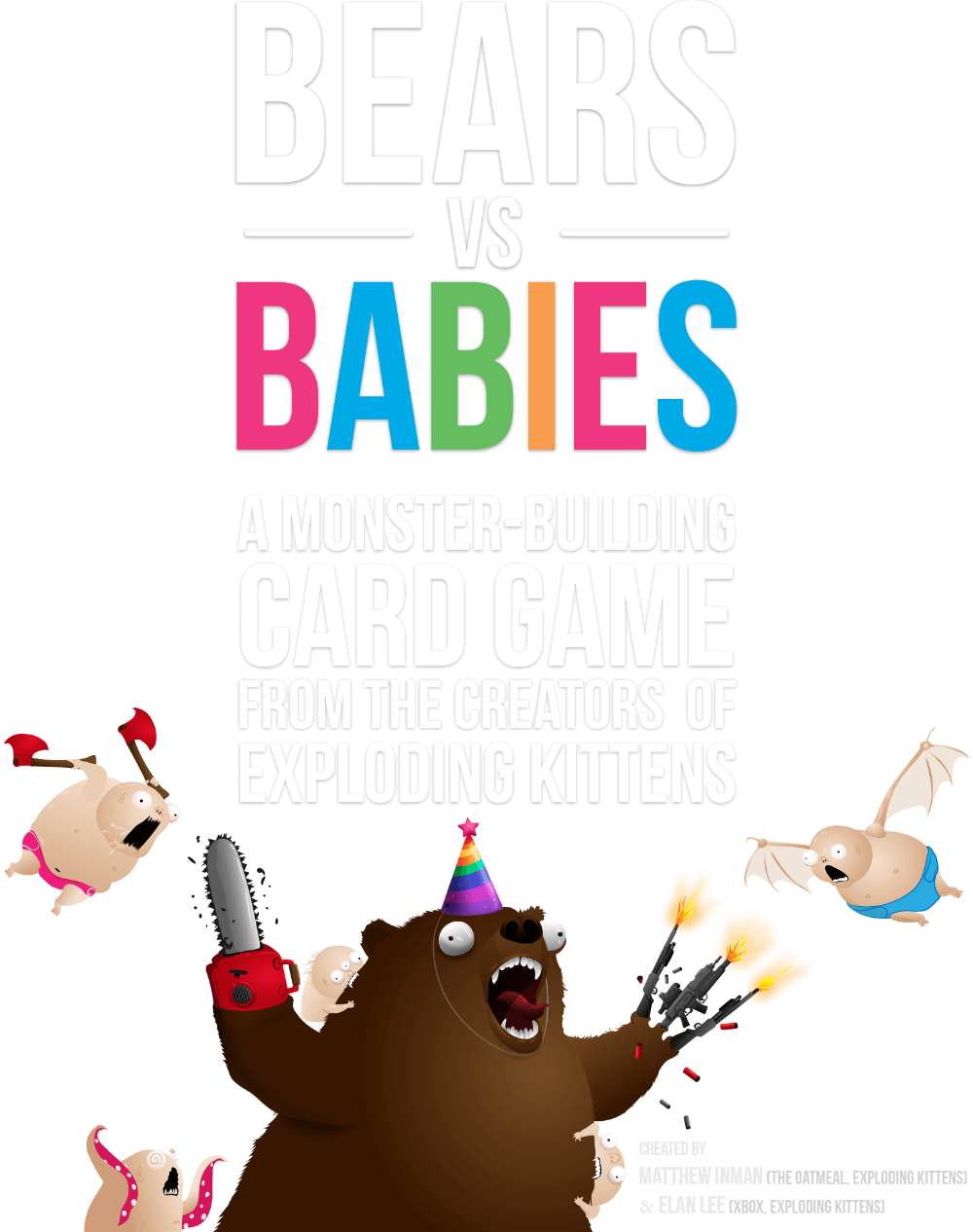 Bears vs Babies A MonsterBuilding Card Game from the