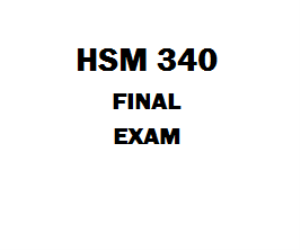 HSM 340 Final Exam 1. (TCO 4) When would it make sense to