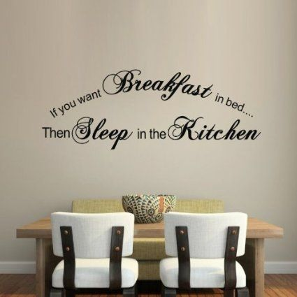 If You Want Breakfast In Bed Sleep In The Kitchen Funny Vinyl