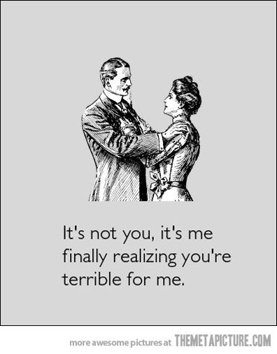 What You Should Say After A Break Up Funny Quotes Breakup Words