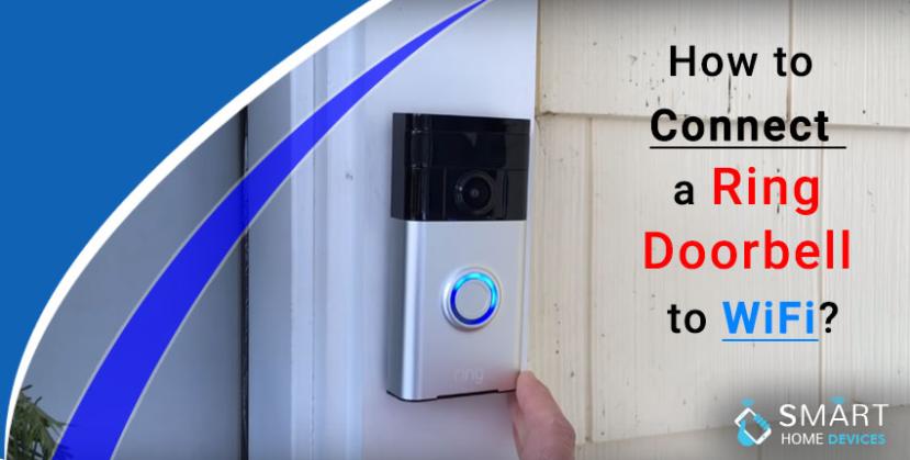How To Connect A Ring Doorbell To Wifi Ring Doorbell Doorbell Wifi