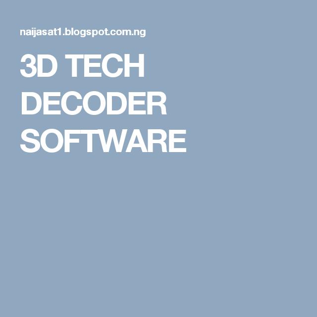 3D TECH DECODER SOFTWARE | NAIJASAT1 | Software, Tech