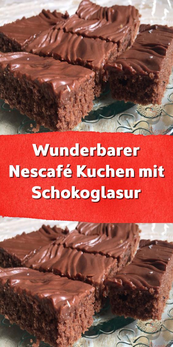 Wunderbarer Nescafe Kuchen Mit Schokoglasur Kuchen Und Torten Rezepte Kuchen Und Torten Kuchen