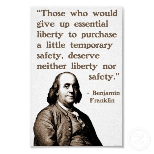 Benjamin Franklin On The Choice Of Liberty Revolution Quotes