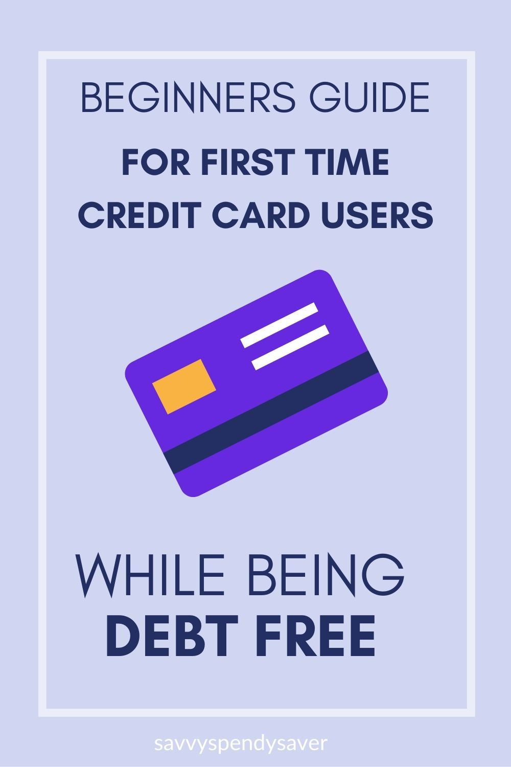 how to use a credit card for the first time in 2020