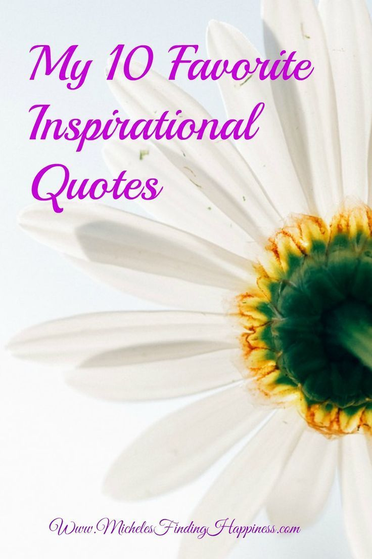 Favorite Inspirational Quotes My10 Favorite Inspirational Quotes  Inspirational Finding