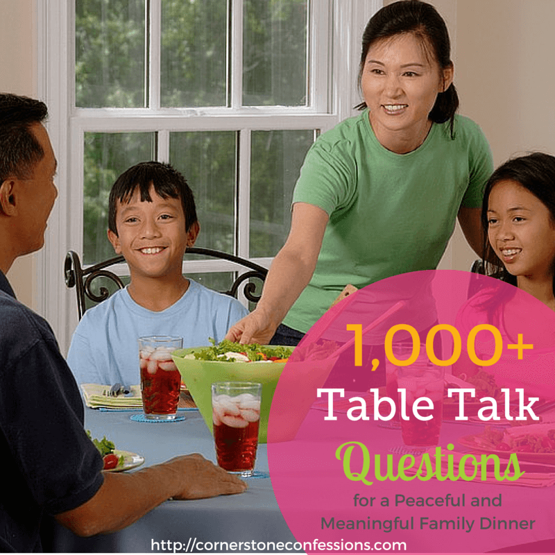 1,000+ Printable Table Talk Questions for a Peaceful and Meaningful Family Dinner