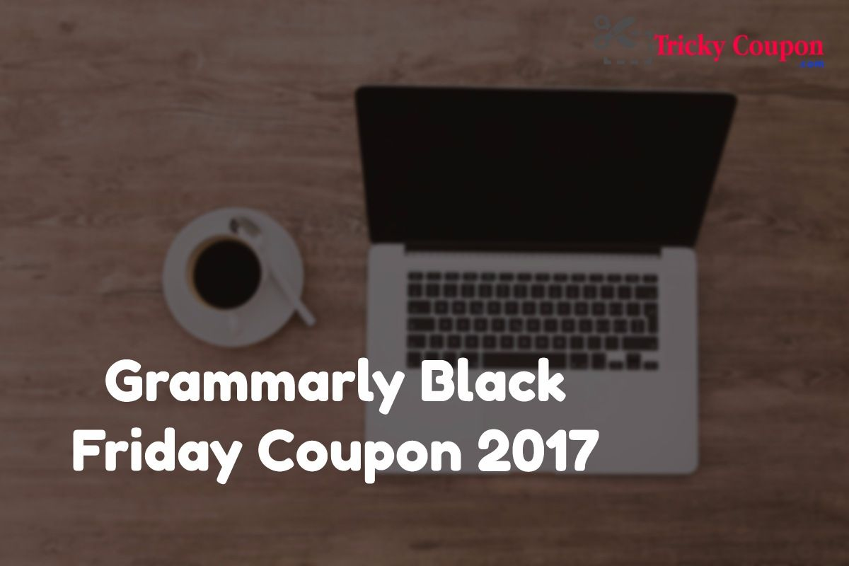 Little Known Facts About Grammarly Black Friday.