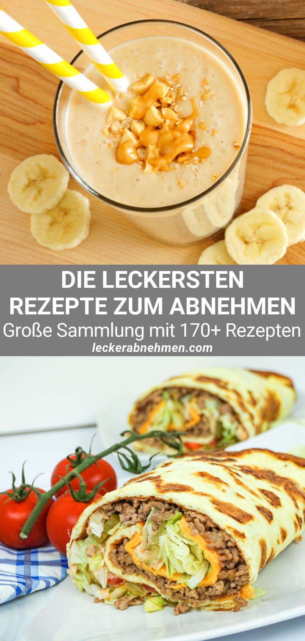 Einfache Rezepte zum Abnehmen - 170 schnelle Gerichte für deine