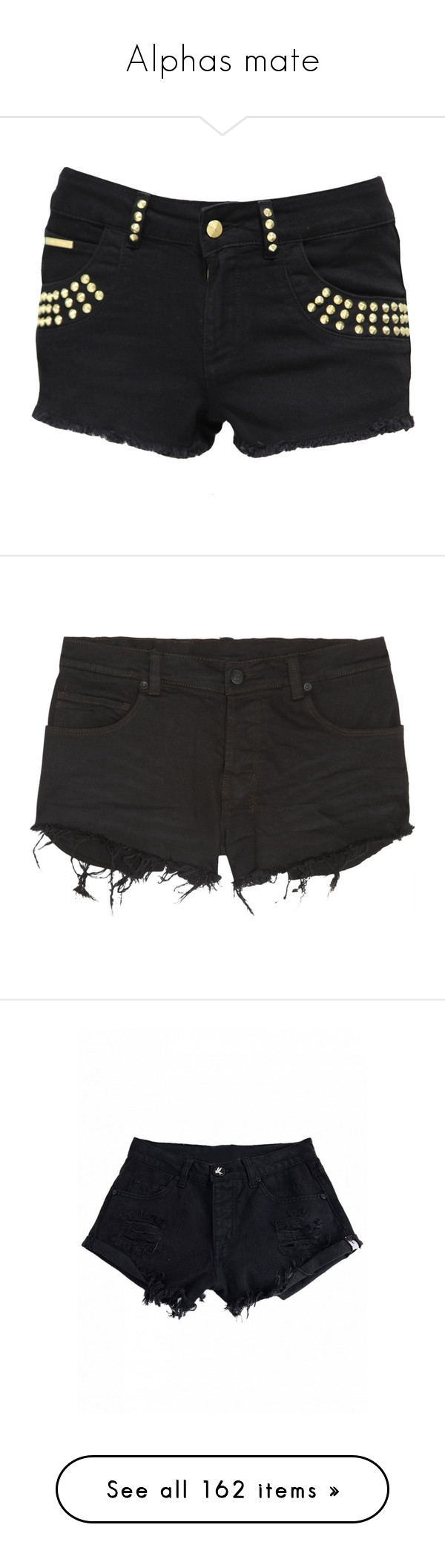 """Alphas mate"" by sara598d on Polyvore featuring shorts, bottoms, pants, short, black, button fly shorts, denim shorts, jane norman, denim short shorts and jean shorts"