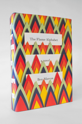 The Flame Alphabet / by Ben Marcus. haven't read it yet, but it's on my list. love the book jacket! via Jacket Machanical #books #book_cover