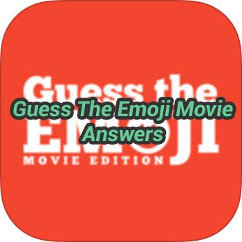 Guess The Emoji Movie Answers Emoji Movie Guess The Emoji Guess The Emoji Answers