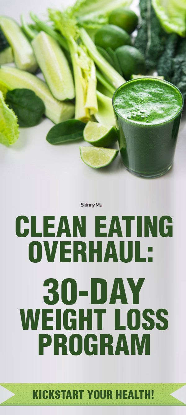 This weight loss program includes step by step changes needed to eating clean. Baby steps. It's the Skinny Ms. Clean Eating Overhaul: 30-Day Weight Loss Program.