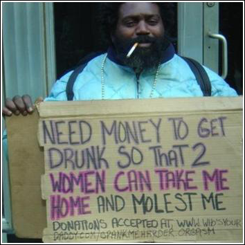 He Has A Plan Funny Homeless Signs Need Money Funny Signs
