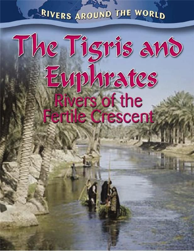 tigris and euphrates river rap