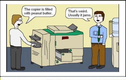 The Copier Is Filled With | Printer Humor | Funny Quotes ...