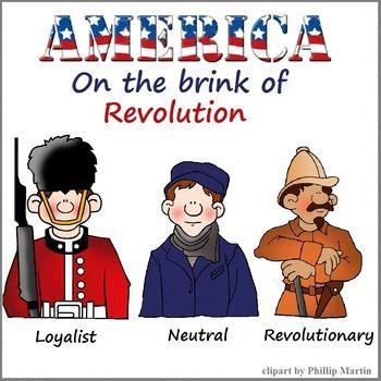 You Decide Loyalist Neutral Or Revolutionary Third Grade Social Studies Social Studies Teacher 4th Grade Social Studies