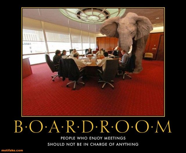 Snap Demotivational Posters Meetings Google Search Demotivators