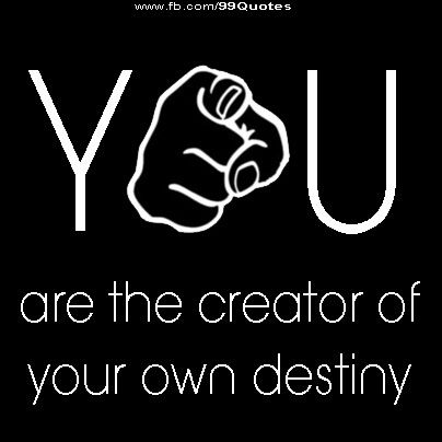 55e516cc99fa7 YOU are the creator of your own destiny! | The Truth | Timeline ...