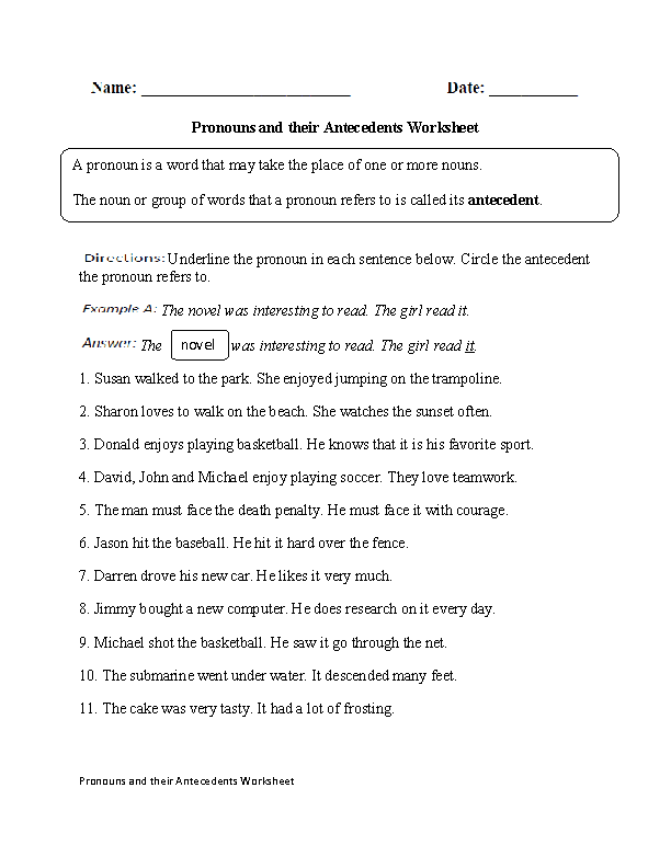 This regular pronouns worksheet directs the student to underline the pronoun in each sentence. Circle the antecedent the pronoun refers to.