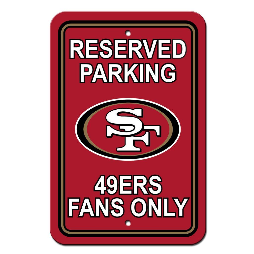 San Francisco 49ers Reserved Parking Sign