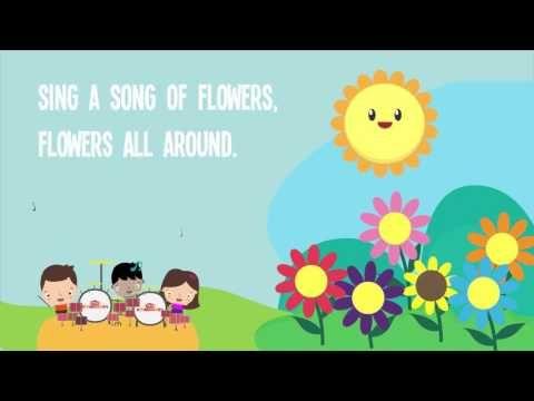 Sing A Song Of Flowers Song Lyrics For Kids Nursery Rhymes Best