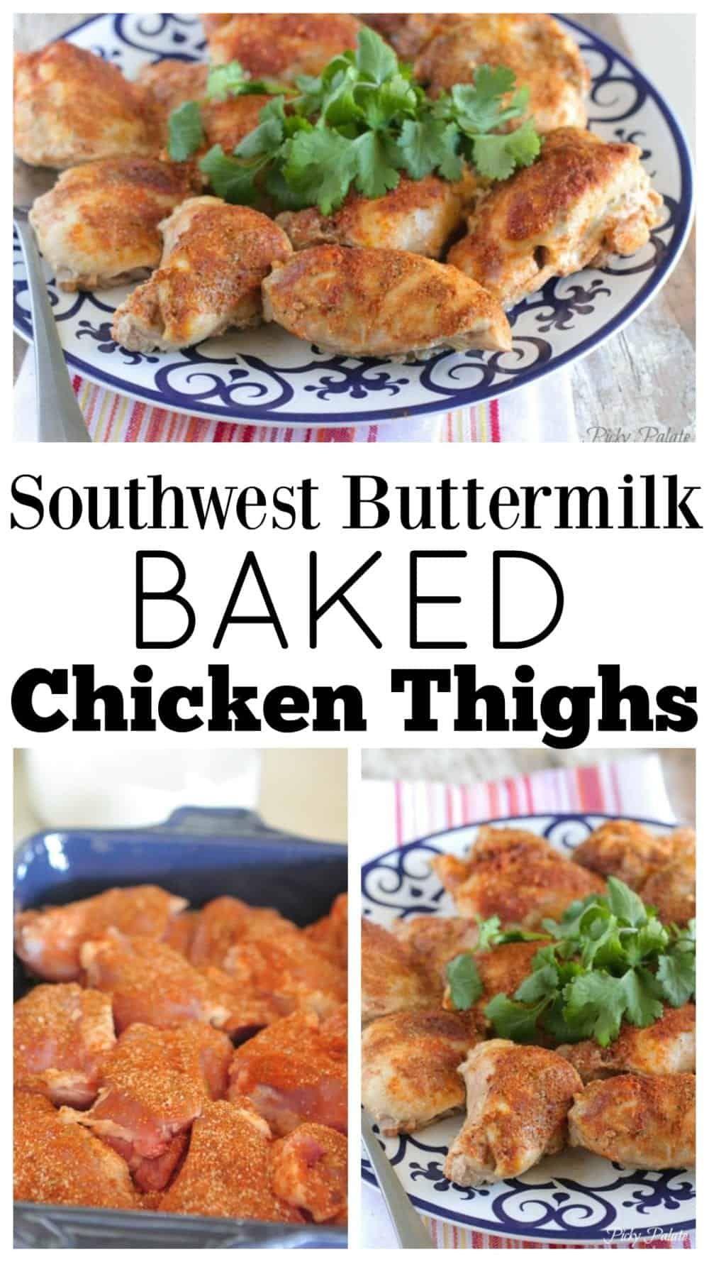 Southwest Buttermilk Baked Chicken Thighs Best Chicken Thigh Recipe In 2020 Baked Chicken Thighs Baked Chicken Chicken Thighs