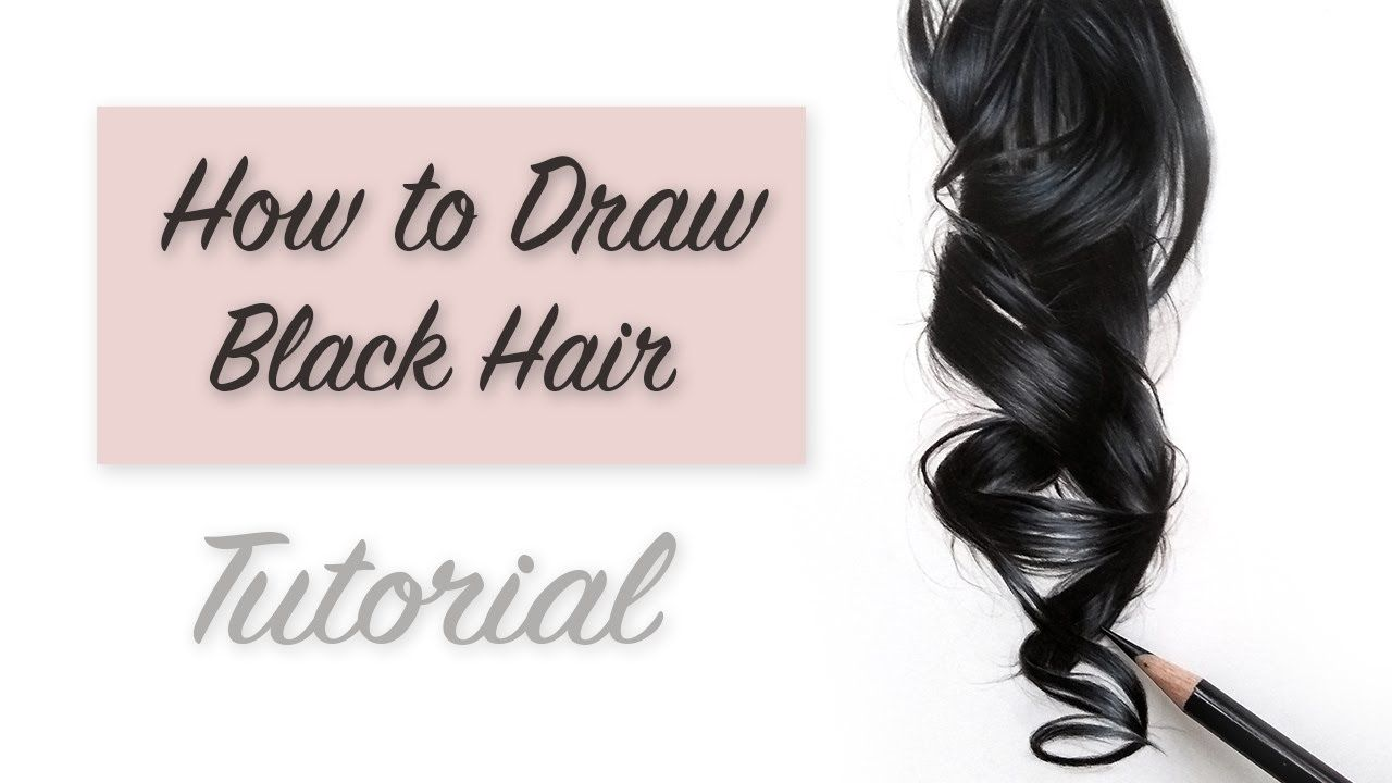How To Draw Hair Tutorial Drawing Realistic Black Hair Youtube How To Draw Hair Hair Color For Black Hair Hair Tutorial