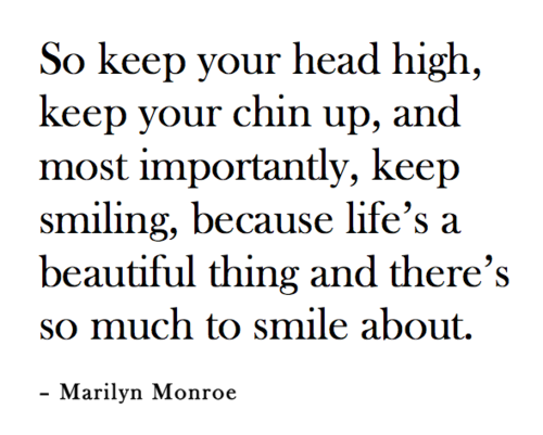 Keep Your Head Up So Truequotescute Sayingsinspirational Quotes